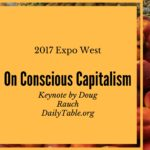 A Case For Capitalism As a Force of Good – Expo West Keynote